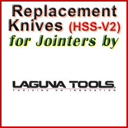 Replacement HSS-V2 Knives for Jointers by Laguna