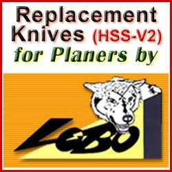 Replacement HSS-V2 Knives for Planers by Lobo