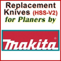 Replacement HSS-V2 Knives for Planers by Makita