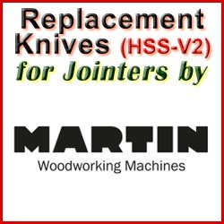 Replacement HSS-V2 Knives for Jointers by Martin