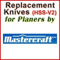 Replacement HSS-V2 Knives for Planers by Mastercraft
