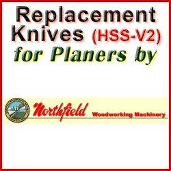 Replacement HSS-V2 Knives for Planers by Northfield