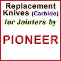 Replacement Carbide Knives for Jointers by Pioneer