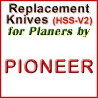 Replacement Blades (HSS) for Planers by Pioneer