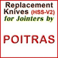 Replacement HSS-V2 Knives for Jointers by Poitras