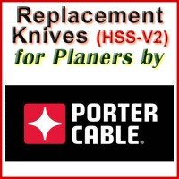 Replacement HSS-V2 Knives for Planers by Porter Cable