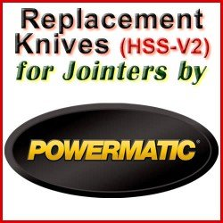 Replacement HSS-V2 Knives for Jointers by Powermatic