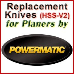 Replacement HSS-V2 Knives for Planers by Powermatic