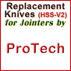 Replacement HSS-V2 Knives for Jointers by ProTech