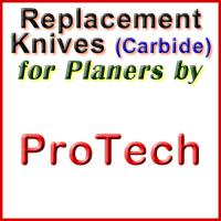 Replacement Carbide Knives for Planers by ProTech