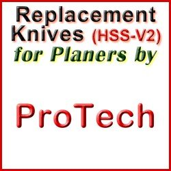 Replacement HSS-V2 Knives for Planers by ProTech