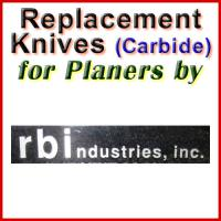 Replacement Carbide Knives for Planers by RBI