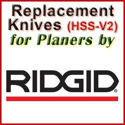 Replacement HSS-V2 Knives for Planers by Ridgid
