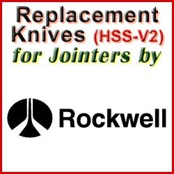 Replacement HSS-V2 Knives for Jointers by Rockwell