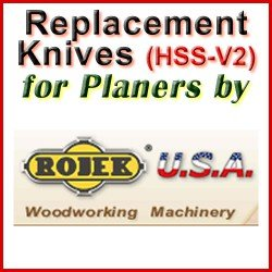 Replacement HSS-V2 Knives for Planers by Rojek