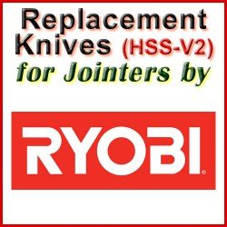 Replacement HSS-V2 Knives for Jointers by Ryobi