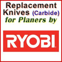Replacement Carbide Knives for Planers by Ryobi