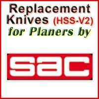 Replacement HSS-V2 Knives for Planers by SAC