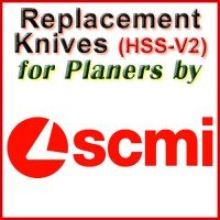 Replacement HSS-V2 Knives for Planers by SCMI