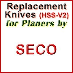 Replacement HSS-V2 Knives for Planers by Seco