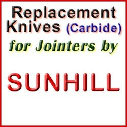 Replacement Blades (Carbide) for Jointers by Sunhill