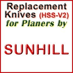 Replacement HSS-V2 Knives for Planers by Sunhill