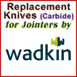 Replacement Blades (Carbide) for Jointers by Wadkin Bursgreen