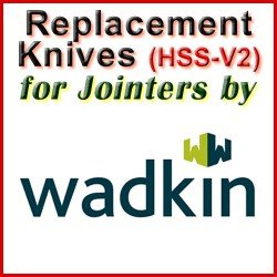 Replacement HSS-V2 Knives for Jointers by Wadkin Bursgreen