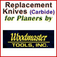 Replacement Carbide Knives for Planers by Woodmaster