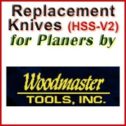 Replacement HSS-V2 Knives for Planers by Woodmaster
