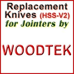 Replacement HSS-V2 Knives for Jointers by Woodtek