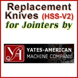 Replacement HSS-V2 Knives for Jointers by Yates