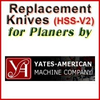 Replacement HSS-V2 Knives for Planers by Yates