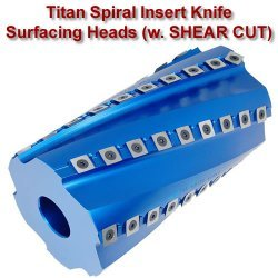 Titan Spiral Insert Knife Surfacing Heads for Shapers and Moulders (with SHEAR CUT)