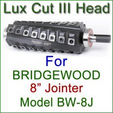 Lux Cut III Head for BRIDGEWOOD 8'' Jointer, Model BW-8J