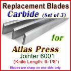 Set of 3 Carbide Blades for Atlas Press 6'' Jointer, 6001