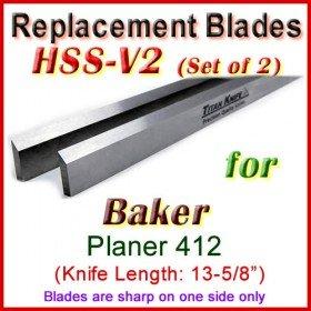 Set of 2 HSS Blades for Baker 13-1/2'' Planer, 412