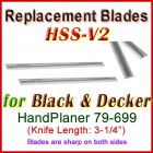 Set of 2 HSS Blades for Black and Decker 3'' Handheld Planer, 79-699