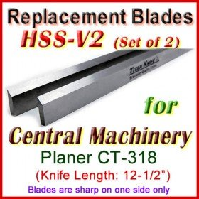 Set of 2 HSS Blades for Central Machinery 12'' Planer, CT-318