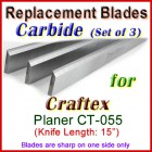 Set of 3 Carbide Blades for Craftex 15'' Planer, CT-055