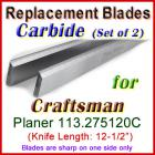 Set of 2 Carbide Blades for Craftsman 12-1/2'' Planer, 113.275120C