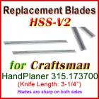 Set of 2 HSS Blades for Craftsman 3'' Handheld Planer, 315.173700