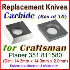 Box of 10 Carbide Insert knives for Craftsman Planer, 351.811580