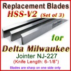 Set of 3 HSS Blades for Delta 6'' Jointer, Delta Milwaulkee NJ-227