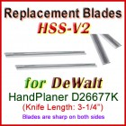 Set of 2 HSS Blades for DeWalt 3'' Handheld Planer, D26677K