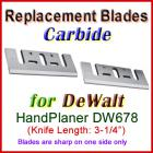 Set of 2 Carbide Blades for DeWalt 3'' Handheld Planer, DW678