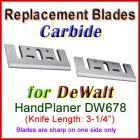 Set of 2 Carbide Blades for DeWalt 3'' Handheld Planer, DW678