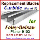 Set of 3 Carbide Blades for Foley-Belsaw 12'' Planer, 9103