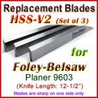 Set of 3 HSS Blades for Foley-Belsaw 12-1/2'' Planer, 9603