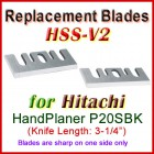 Set of 2 HSS Blades for Hitachi 3'' Handheld Planer, P20SBK